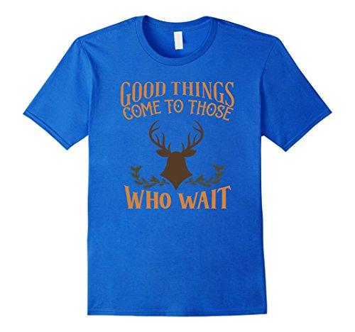 Mens Deer hunting beer drinking country boy Good Wait T-Shirt 3XL Royal Blue
